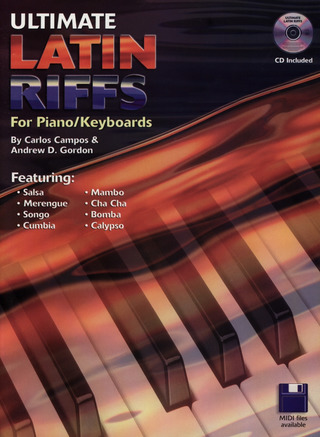 Campos Carlos + Gordon Andrew D.: Ultimate Latin Riffs For Piano / Keyboards Pf Book / Cd