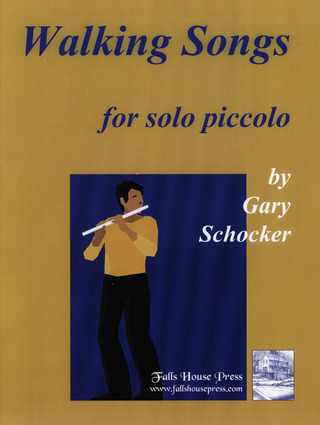Gary Schocker: Walking Songs