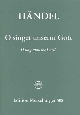 Georg Friedrich Haendel: O sing unto the Lord