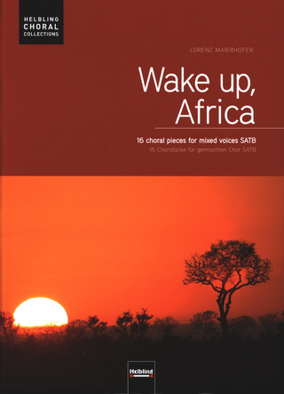 Lorenz Maierhofer: Wake up, Africa – Chorausgabe