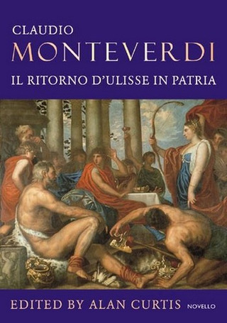 Claudio Monteverdi: Il ritorno d'Ulisse in patria/ The Return of Ulysses