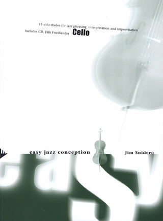 Jim Snidero: Easy Jazz Conception – Cello