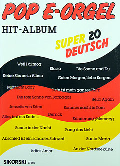 Pop E-Orgel Hit-Album Super 20: Deutsch 1