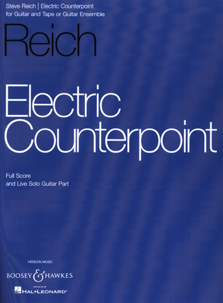 Steve Reich: Electric Counterpoint