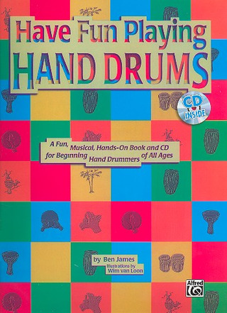 Ben James: Have Fun Playing Hand Drums