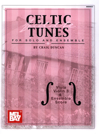 Craig Duncan: Celtic Fiddle Tunes for Solo and Ensemble - Viola, Violin 3