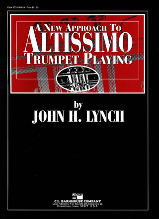 Lynch J. H.: A New Approach To Altissimo Trumpet Playing