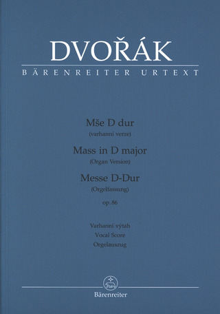 Antonín Dvořák: Mass in D major op. 86
