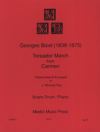 Georges Bizet: Toreador March (Carmen)