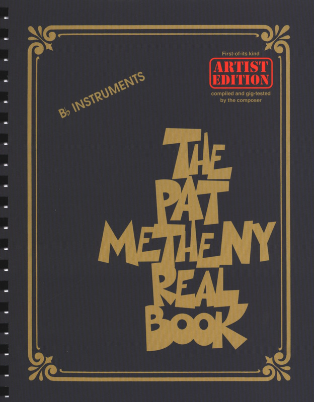 Pat Metheny: The Pat Metheny Real Book – Bb