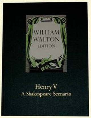 William Walton: Henry V – A Shakespeare Scenario