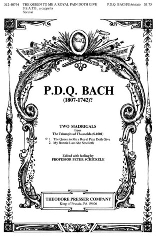 P.D.Q. Bach: 2 Madrigals 1 From Triumphs Of Thusnelda