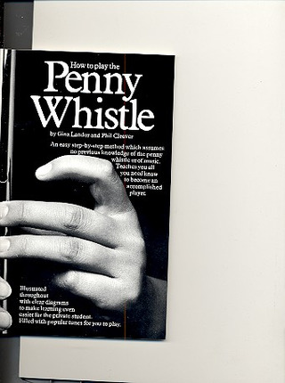 Landor G. + Cleaver P.: How To Play The Penny Whistle