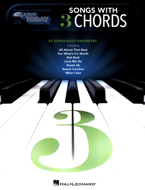 E-Z Play Today 24: Songs with 3 Chords