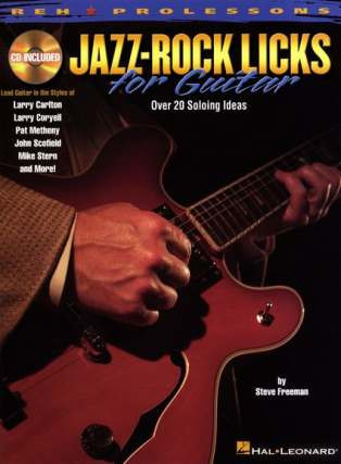 Steve Freeman: Jazz-Rock Licks for Guitar