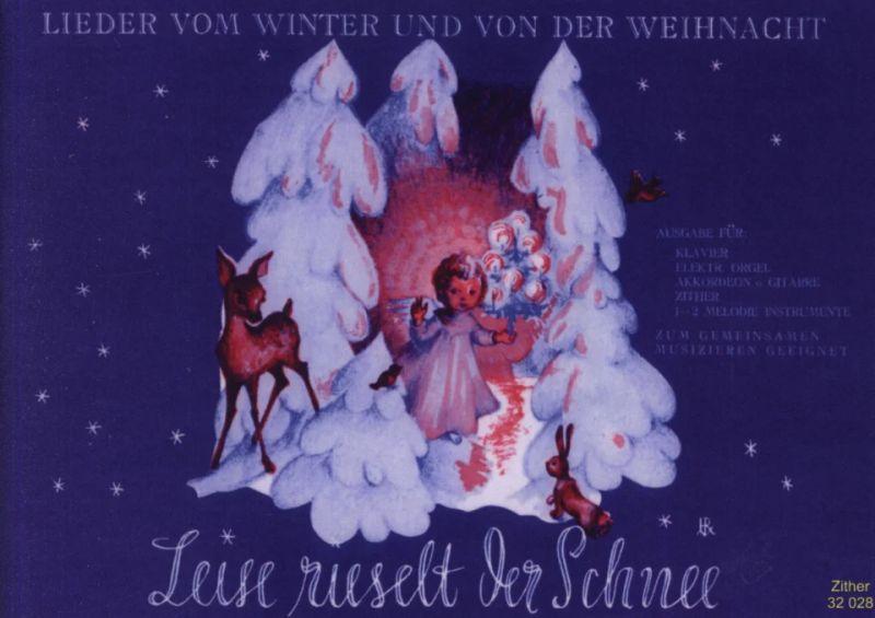 Eduard Ebel Leise Rieselt Der Schnee
