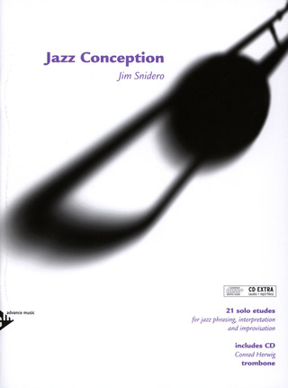 Jim Snidero: Jazz Conception – Trombone