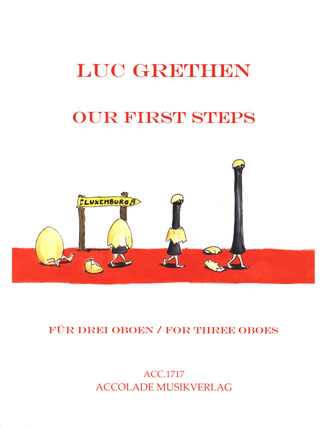 Luc Grethen: Our first Steps