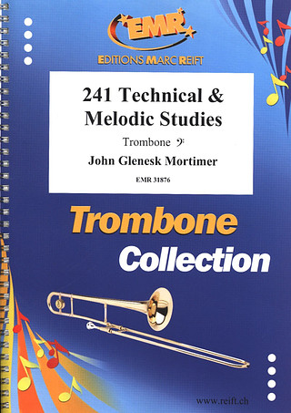 John Glenesk Mortimer: 241 Technical and Melodic Studies