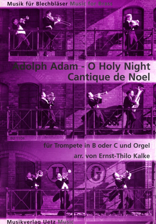 Adolphe Adam: O Holy Night – Cantique de Noel