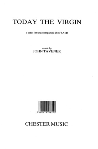 John Tavener: TAVENER Today The Virgin SATB (e)