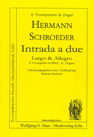Hermann Schroeder: Intrada a due