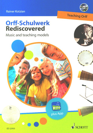 Orff-Schulwerk Rediscovered