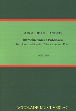 Adolphe Deslandres: Introduction et Polonaise