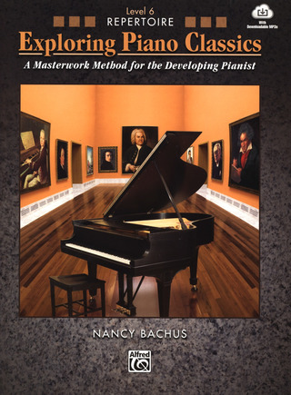 Nancy Bachus: Exploring Piano Classics Repertoire, Level 6