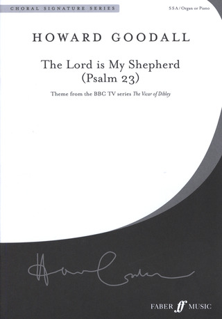 Howard Goodall: The Lord is my shepherd