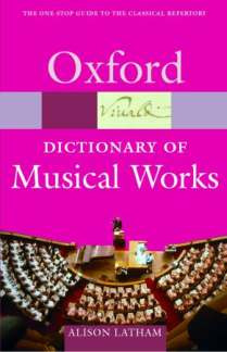Latham Alison: Oxford Dictionary Of Musical Works