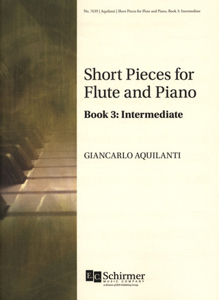 Giancarlo Aquilanti: Short Pieces for Flute and Piano 3