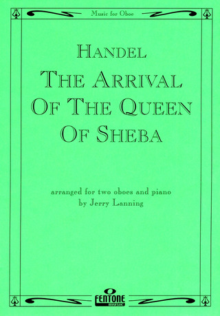 Georg Friedrich Händel: The Arrival of the Queen of Sheba
