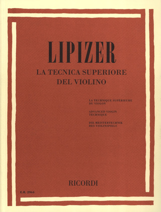 Rodolfo Lipizer: Advanced Violin Technique
