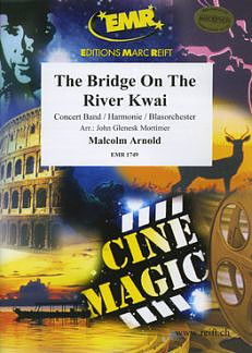 Malcolm Arnold: The Bridge On The River Kwai