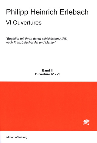 Philipp Heinrich Erlebach: 6 Ouvertures Band 2 (nos.4-6)