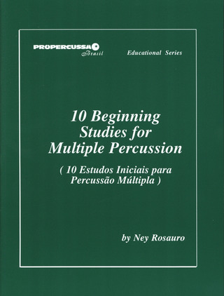 Ney Rosauro: 10 Beginning Studies for Multiple Percussion