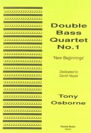 Tony Osborne: Double Bass Quartet No.1 'New Beginnings'