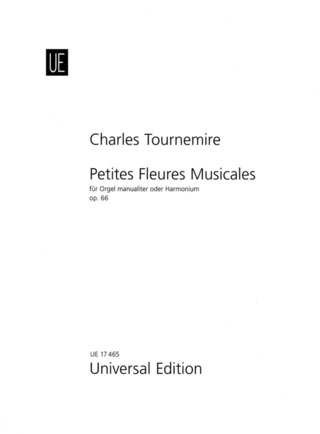 Charles Tournemire: Petites fleures musicales op. 66
