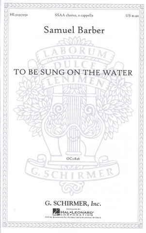 Samuel Barber: To be sung on the Water op. 42/2