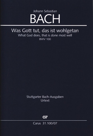 Johann Sebastian Bach: What God does, that is done most well BWV 100