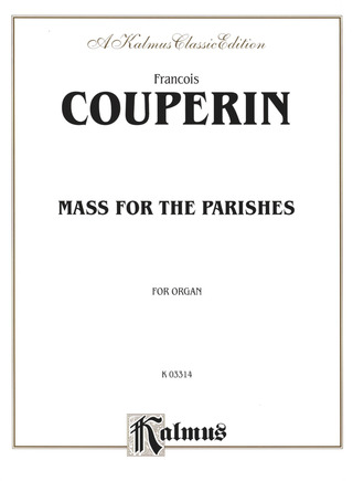 François Couperin: Mass For The Parishes
