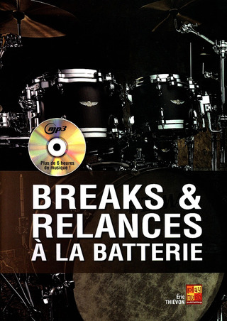 Eric Thievon: Breaks & relances à la batterie