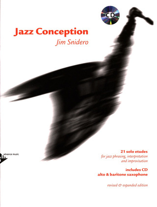 Jim Snidero: Jazz Conception – Alto and Baritone Saxophone