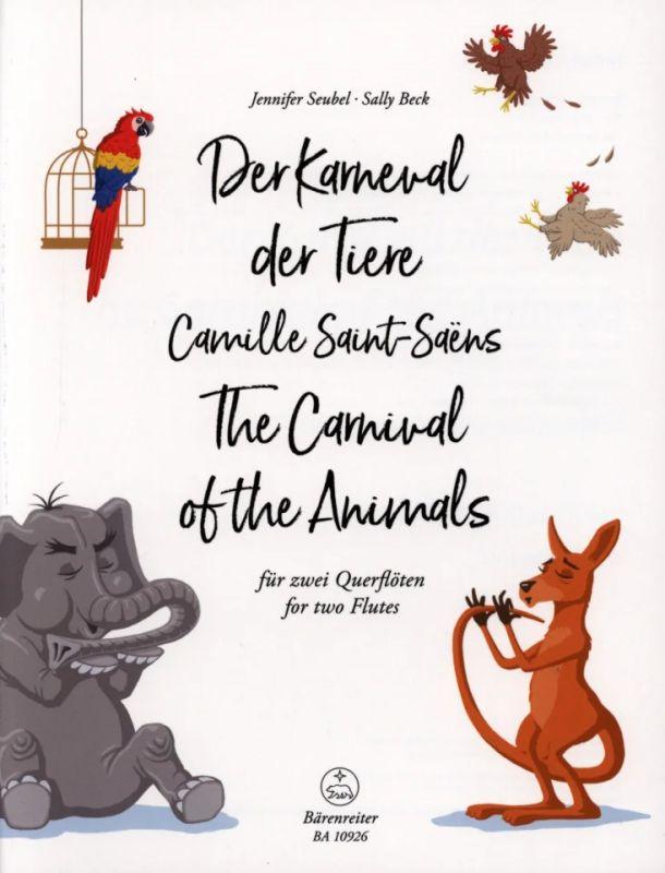 Saint-Saens für 2 Querflöten Seubel /& Beck Der Karneval der Tiere von C