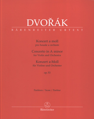 Antonín Dvořák: Concerto for Violin and Orchestra in A minor op. 53