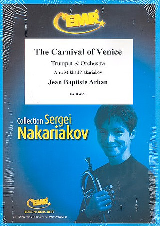 Jean-Baptiste Arban: The Carnival Of Venice