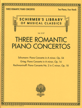 Robert Schumann y otros.: Three Romantic Piano Concertos