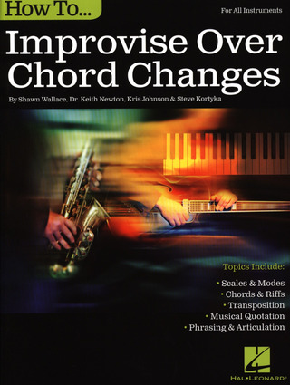 Shawn Wallace i inni: How to improvise over Chord Changes