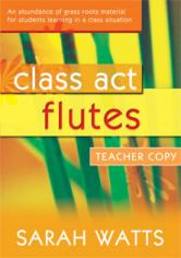 Sarah Watts: Class Act Flutes – Teacher